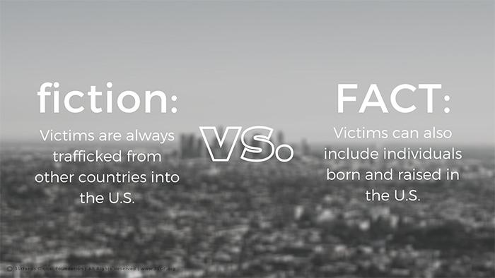 Human Trafficking Fact vs. Fiction 3