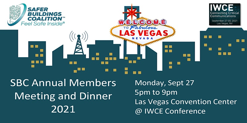 Safer Buildings Coalition @ IWCE 2021  ANNUAL MEMBERS MEETING and DINNER
